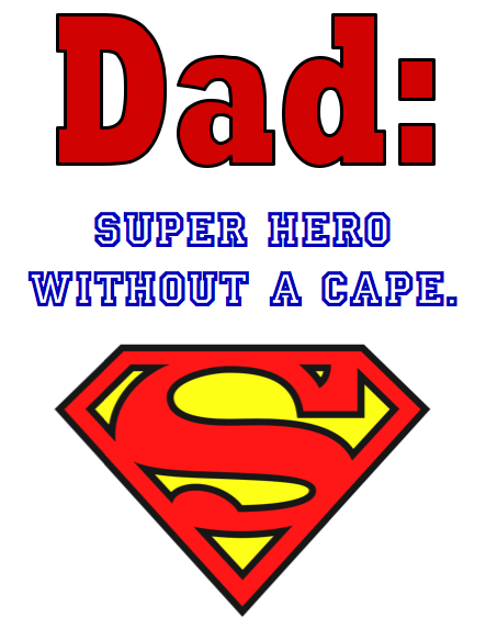 Super Dad Printable   The Pinterest Project